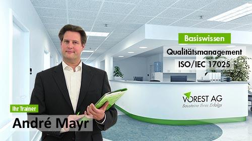 Basiswissen ISO 17025 QM im Labor